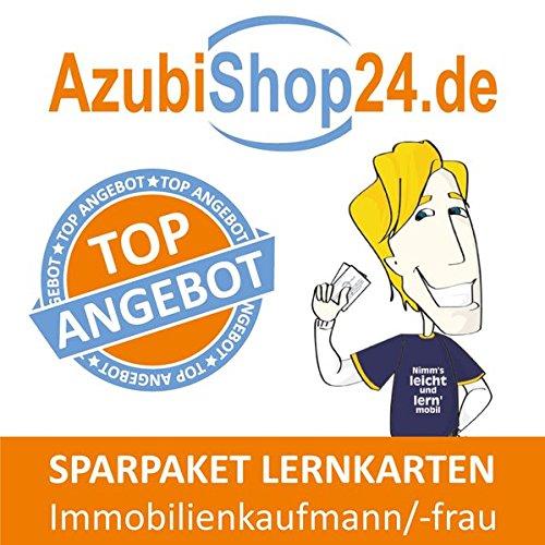 Spar-Paket Lernkarten Immobilienkaufmann / Immobilienkaufmann: Prüfungsvorbereitung auf die Abschlussprüfung zum Sparpreis