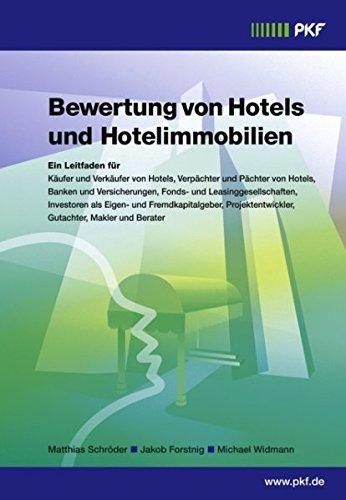 Bewertung von Hotels und Hotelimmobilien