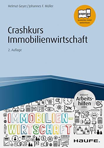 Crashkurs Immobilienwirtschaft - inkl. Arbeitshilfen online (Haufe Fachbuch 16035)